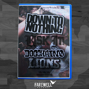 DOWN TO NOTHING - RISK IT! - DOGCHAINS - LIONS [DVD]