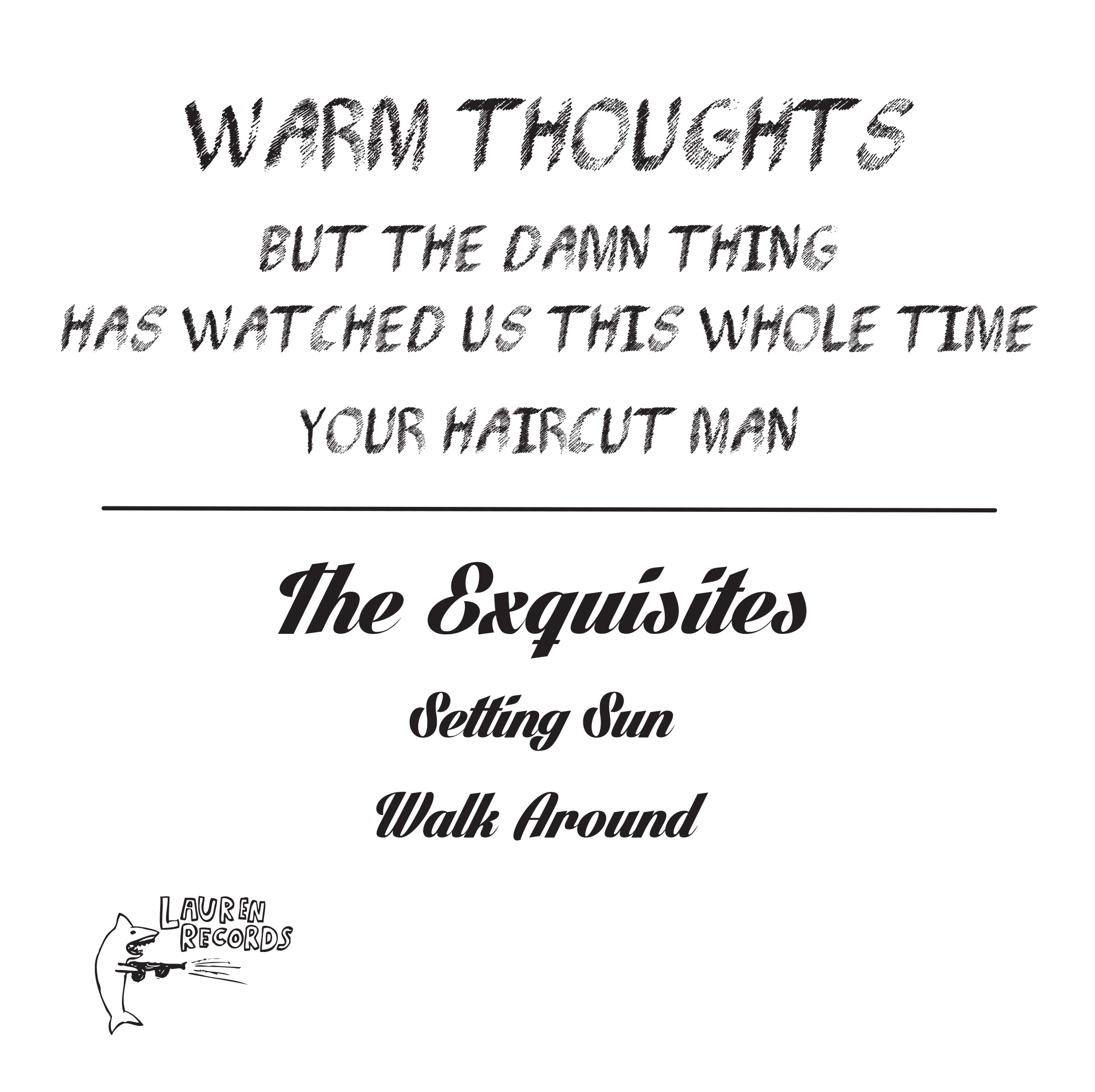 Warm Thoughts / The Exquisites - Split 7