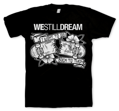 We Still Dream - Back To Then Tee
