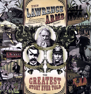 The Lawrence Arms - The Greatest Story Ever Told LP