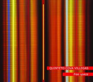 QUINTETO COVA VILLEGAS - Free Space