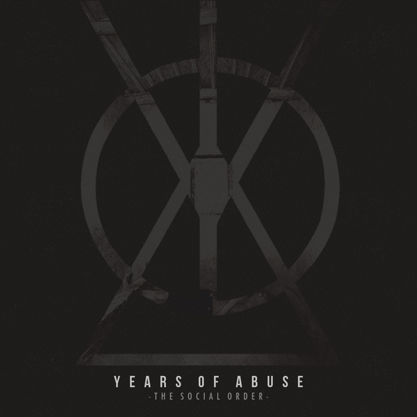 Years of Abuse - The Social Order