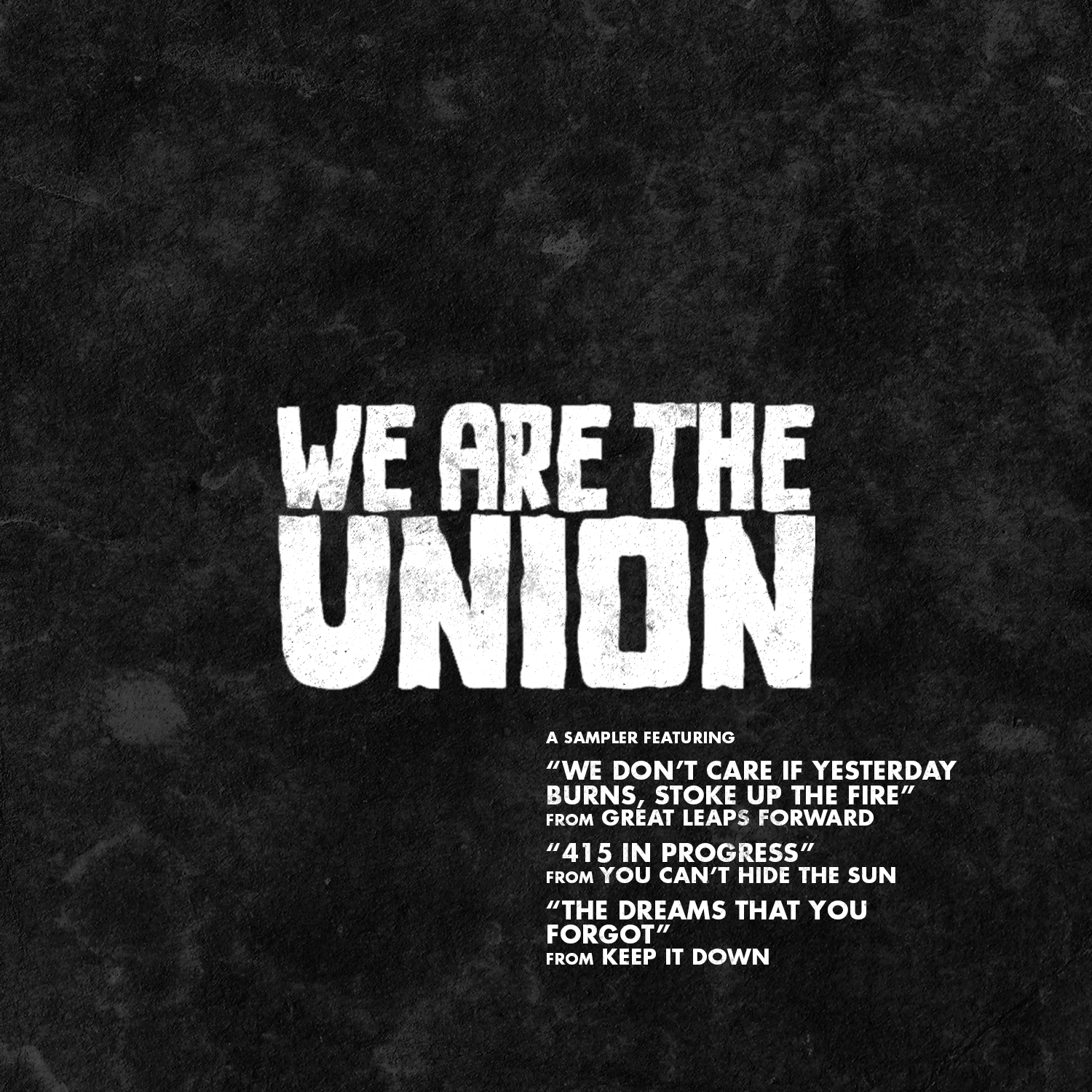 The History Of WE ARE THE UNION In Three Easy Steps.