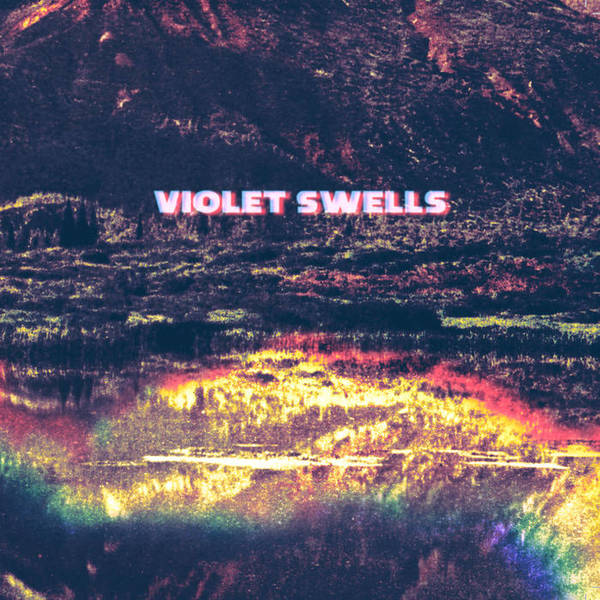 Violet Swells - Here Comes Yesterday/Jupiters Garden 7