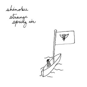 Shinobu - Strange Spring Air LP