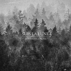 Suis La Lune - Distance / Closure