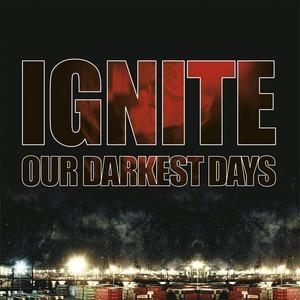 IGNITE ´Our Darkest Days´ [LP]