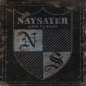 NAYSAYER ´Laid To Rest´ [LP]
