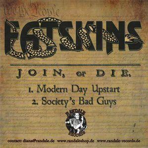 Fatskins / Butchers – Join, Or Die / The Butchers Split 7