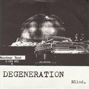 Degeneration - Blind 7