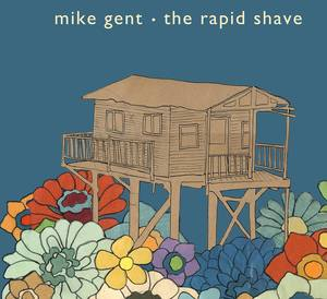 Mike Gent - The Rapid Shave