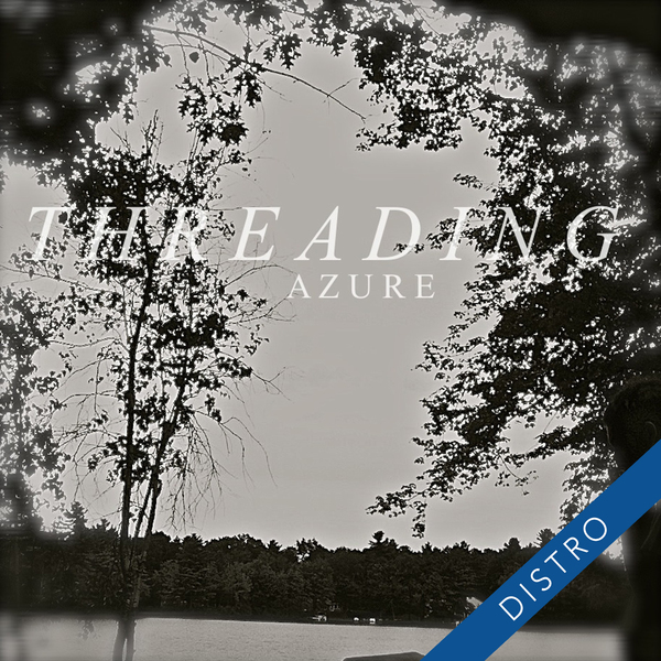 Threading – Azure EP