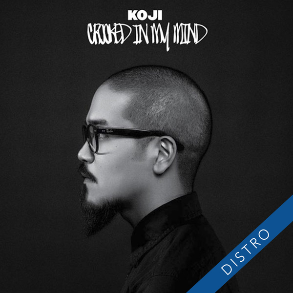 Koji – Crooked In My Mind