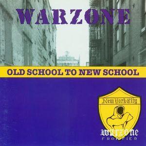 Warzone -  Old School To New School 12