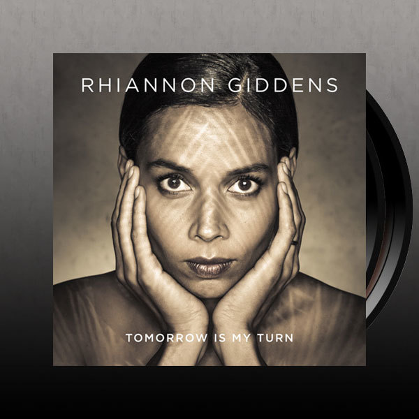Rhiannon Giddens Tomorrow Is My Turn LP