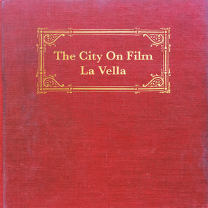 The City on Film - La Vella
