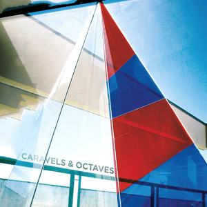 Caravels / Octaves - Split