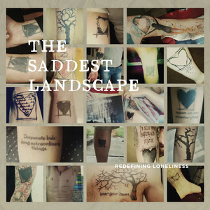 The Saddest Landscape - Redefining Loneliness