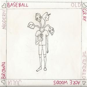 Julia Brown / Old Gray / The Hundred Acre Wood / Modern Baseball - Split