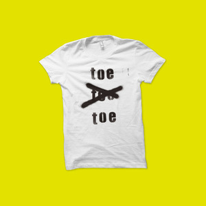 toe - toe Not toe T-Shirt