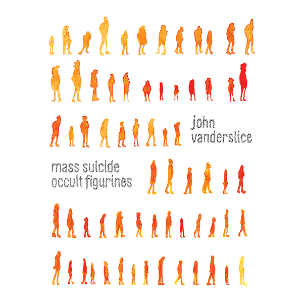 John Vanderslice – Mass Suicide Occult Figurines (Reissue)