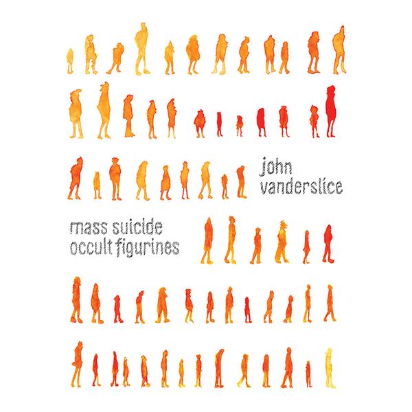 John Vanderslice – Mass Suicide Occult Figurines (Reissue)