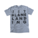 Jetplane Landing Black on Grey Tshirt
