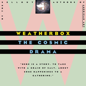 Weatherbox - The Cosmic Drama