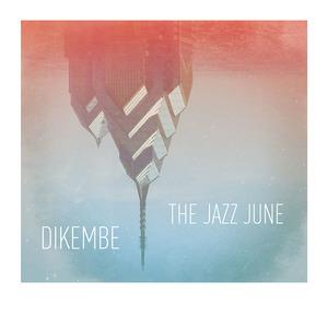 The Jazz June / Dikembe  Split 7 Inch