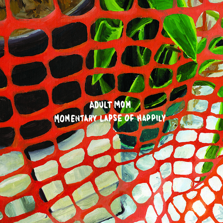 Adult Mom - Momentary Lapse of Happily LP
