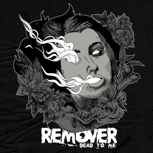 REMOVER ´Dead To Me´ [7