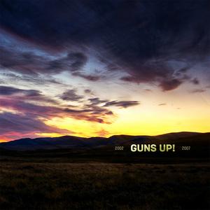 GUNS UP! ´2002 - 2007´ [2xLP]