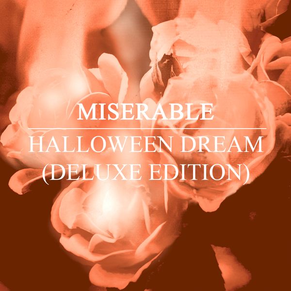 Miserable – Halloween Dream EP