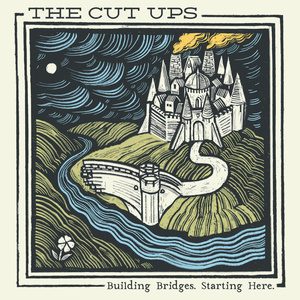 The Cut Ups - Building Bridges. Starting Here LP