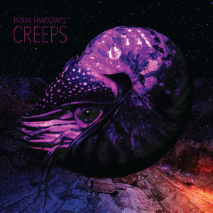 Indian Handcrafts - Creeps CD/LP