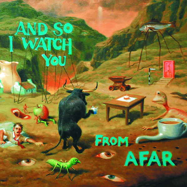 And So I Watch You From Afar - And So I Watch You From Afar