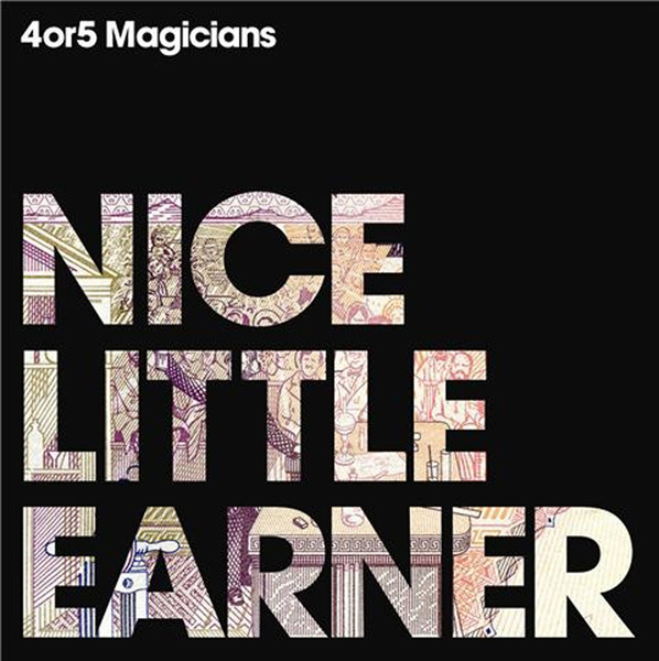 4 Or 5 Magicians - Nice Little Earner