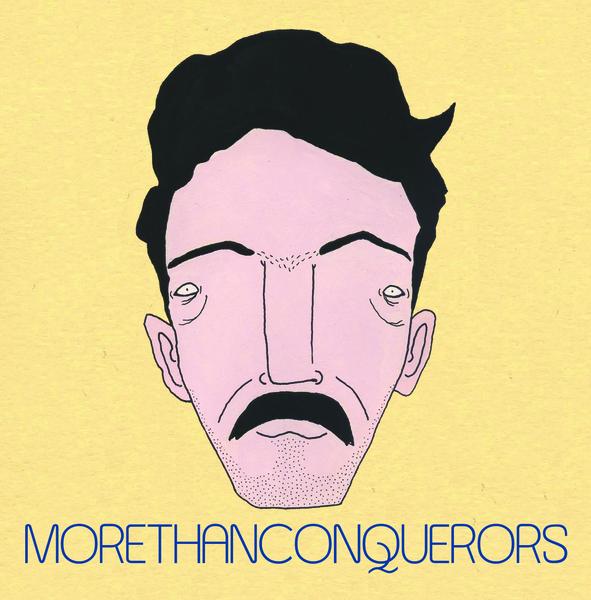 More Than Conquerors - More Than Conquerors