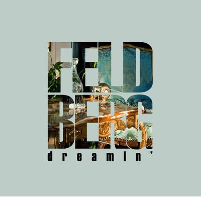 Feldberg - Dreamin'