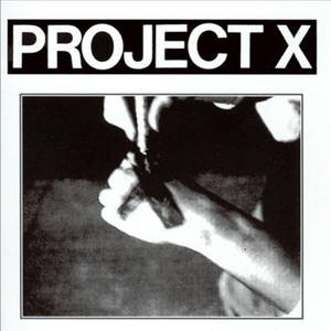 PROJECT X ´Straight Edge Revenge´ [7