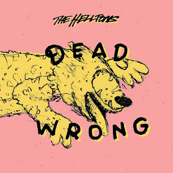 The Helltons - Dead Wrong 10