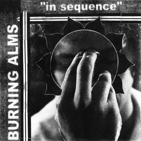 Burning Alms - In Sequence