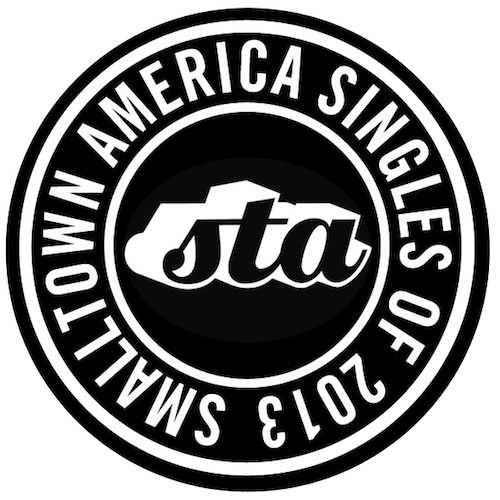 Smalltown America - Singles Of 2013