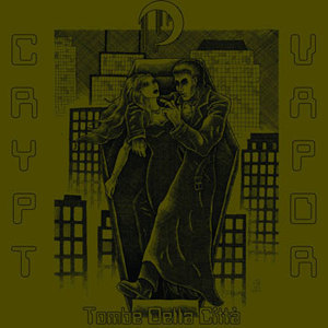 Crypt Vapor – Tombe Della Città