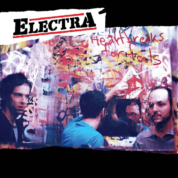 Electra - Heartbreaks For Fools