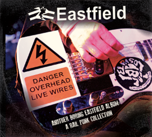 Eastfield - Another Boring Eastfield Album: A Rail Punk Collection