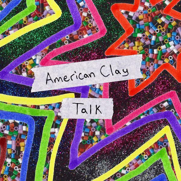 American Clay - Talk