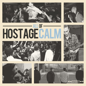 Hostage Calm - All of Hostage Calm
