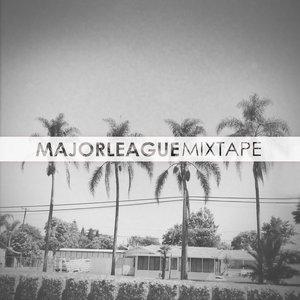 Major League - Mixtape