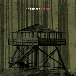 No Trigger - Tycoon